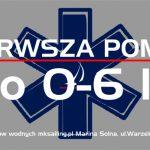 PIERWSZA POMOC - RKO 0-6 LAT